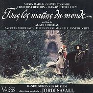 Tous les matins du monde (Alain Corneau's Original Motion Soundtrack)