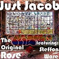 The Original Rose (feat. Steffon Ware)