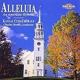 Songtexte von Kansas City Chorale - Alleluia: An American Hymnal