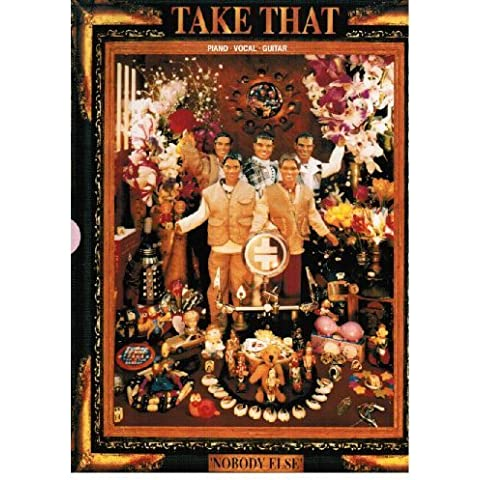 Take That: Nobody Else - Piano/Vocal/Guitar by Take That (Group) (1995) Paperback