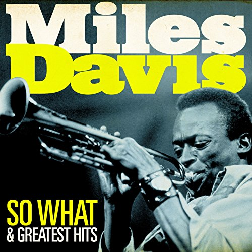 Miles Davis - So What and Grea...