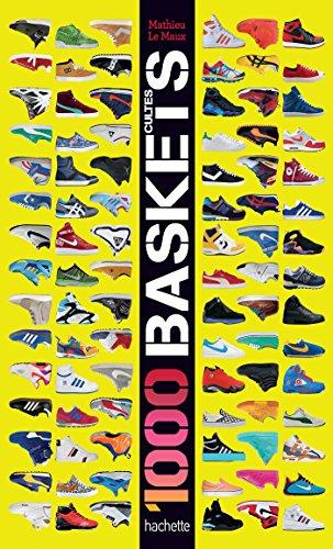 1000 baskets cultes par Mathieu MAUX (LE)