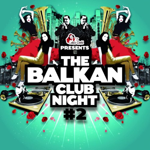 The Balkan Club Night, Vol. 2