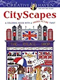 Creative Haven CityScapes: A Coloring Book with a Hidden Picture Twist (Adult Coloring) by Alexandra Cowell (2015-08-19)