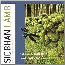 Lamb: Through The Mirror [Suoni Ensemble] [Proprius: PRCD2074] by Suoni Ensemble