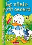 Le vilain petit canard: Contes et His...