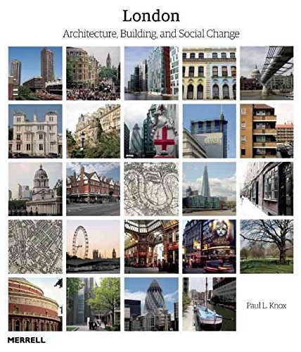 [(London: Architecture, Building and Social Change)] [By (author) Paul L. Knox] published on (March, 2015)