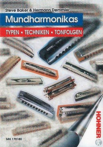 Mundharmonikas: Typen - Techniken - Tonfolgen. Lehrbuch.