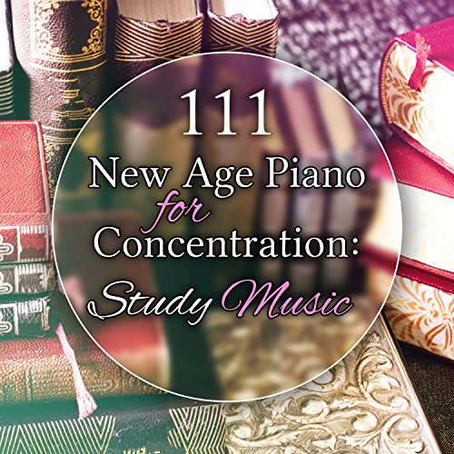 New Age Piano for Concentration: Study Music