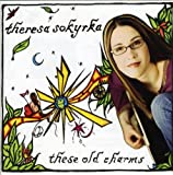 Songtexte von Theresa Sokyrka - These Old Charms