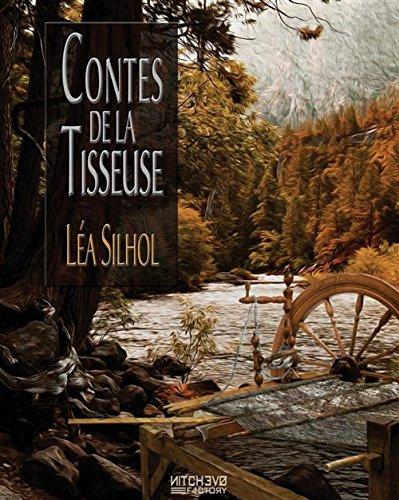 Contes de la tisseuse : Cinq Saisons et un Elément