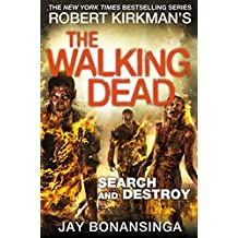 Search and Destroy (The Walking Dead Book 7) (English Edition)