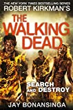 Search and Destroy (The Walking Dead Book 7)