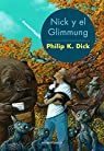 Nick y el Glimmung par Dick