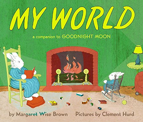 My World Board Book: A Companion to Goodnight Moon