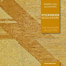 Stickereien | Needlework: Sammlung Aichhorn Band 3