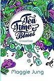 Tea Time Blues