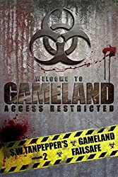 Failsafe: A Post-Apocalyptic Thriller (S.W. Tanpepper's GAMELAND)