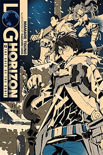 Log Horizon, Vol. 7 (light novel): The Gold of the Kunie por Mamare Touno