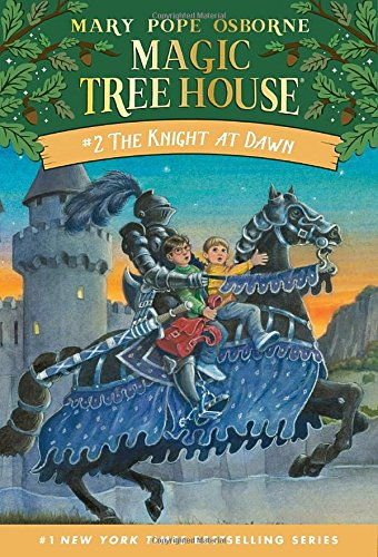 The Knight At Dawn (The Magic Tree House)