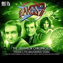 Blake's 7 - The Liberator Chronicles, Volume 3: The Armageddon Storm