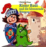 Ritter Rudi: und die klemmende Ruestung