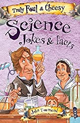 Truly Foul & Cheesy Science Joke Book (Truly Foul & Cheesy Joke Book)