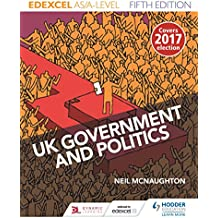 Edexcel UK Government and Politics for AS/A Level Fifth Edition (English Edition)