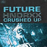 Crushed Up [Explicit]
