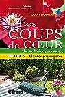 Les coups de coeur du jardinier paresseux, tome 2 : Plantes paysagères