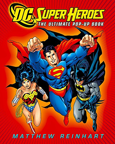 DC Super Heroes: The Ultimate Pop-Up Book (Dc Comics) por Matthew Reinhart