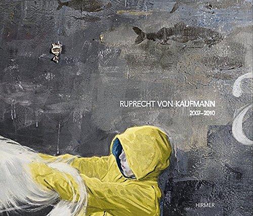 Ruprecht Von Kaufmann 2007-2010