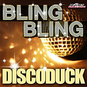 Discoduck-Bling Bling