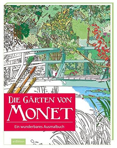 Preisvergleich Produktbild Die Gärten von Monet: Ein wunderbares Ausmalbuch (Malprodukte für Erwachsene)