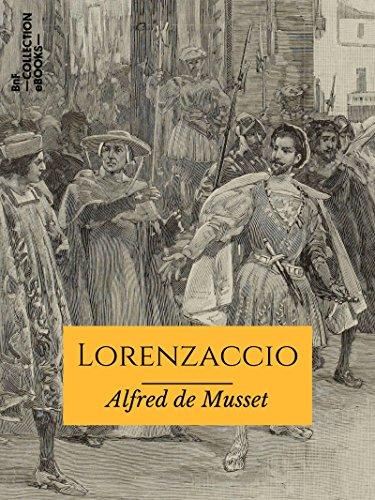 Lorenzaccio (Classiques) par Alfred de Musset