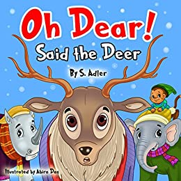 """OH DEAR SAID THE DEER"": Teaching Your Kids the Value of Friendship (Children's books FOR KIDS level-1 Book 8) by [Adler, Sigal]"