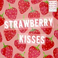 Strawberry Kisses - Love Notes Collection