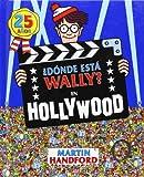 ¿Dónde está Wally? En Hollywood (Colección ¿Dónde está Wally?): (Edición 25 años)