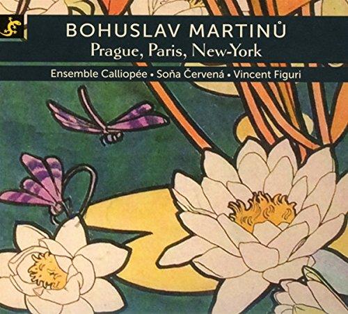 Martinu:Prague Paris New York [Import allemand]