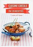 Cuisine créole en 120 recettes