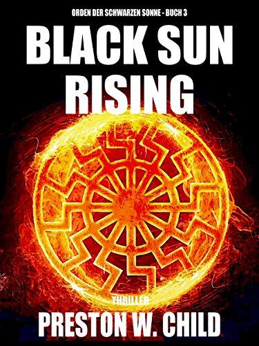 Black Sun Rising - Der Aufstieg der Schwarzen Sonne (Orden der Schwarzen Sonne 3)