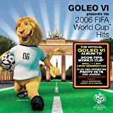 Goleo VI Presents His Worldcup Hits 2006 -