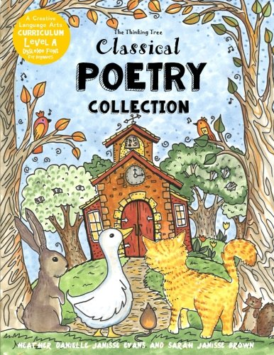 Classical Poetry Collection: The Thinking Tree - Dyslexie Font - Level A for Beginners: Volume 1 (Dyslexia Games - Creative Language Arts Curriculum)