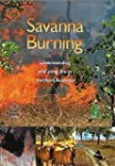Savanna Burning: Understanding and Us...