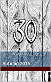 Supernatural Tales 30: Autumn 2015