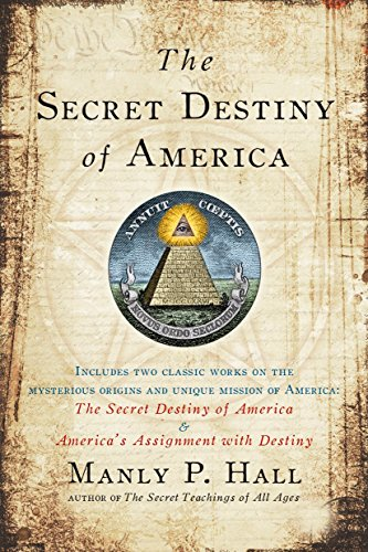 The Secret Destiny of America (Secret Destiny Of America)