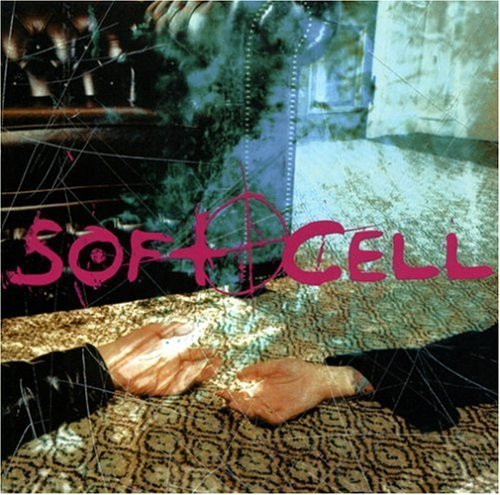 cruelty-without-beauty-by-soft-cell-2002-10-08