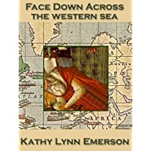 Face Down across the Western Sea