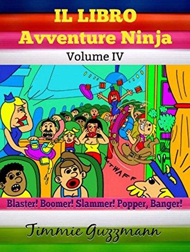 Il libro Avventure Ninja: Libro Ninja per bambini: Il Libro ...
