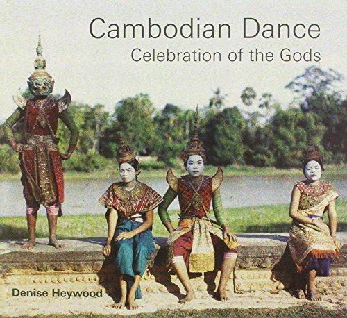 Cambodian Dance: Celebration of the Gods por Denise Heywood